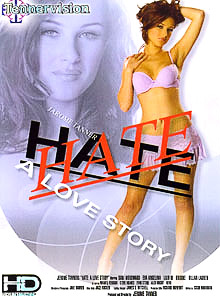 DVD MOVIE TITLE: Hate: A Love Story